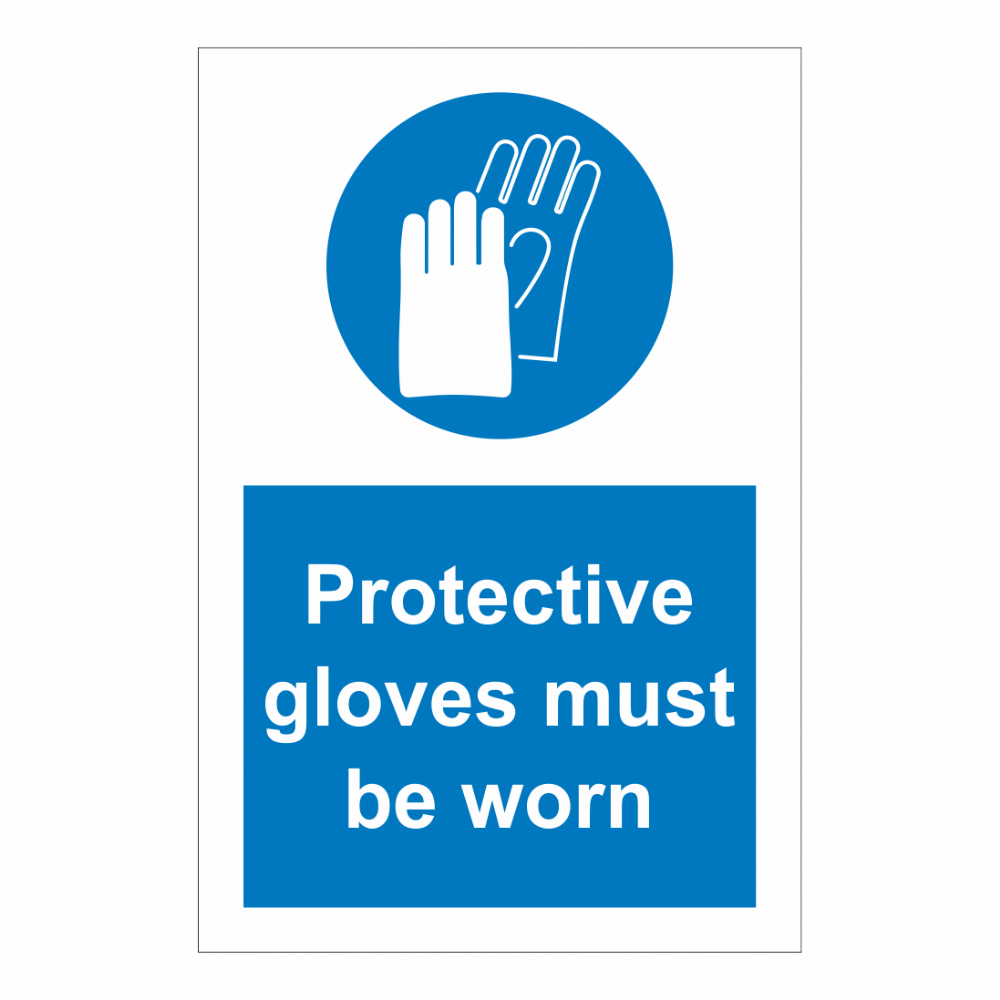 Protective Gloves Must Be Worn Sign Safety Clothing Ppe